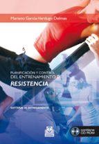 planificacion y control del entrenamiento de resistencia-mariano garcia-verdugo delmas-9788480191425