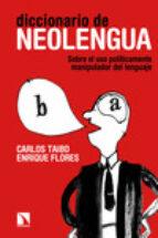 diccionario de neolengua-carlos taibo-9788483199725