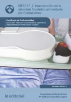 intervención en la atención higiénico alimentaria en instituciones. sscs0208 (ebook) inmaculada gallardo muñoz 9788483647325