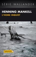 El libro de L home inquiet autor HENNING MANKELL DOC!