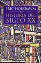 historia del siglo xx, 1914-1991-eric hobsbawm-9788484320425