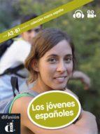 los jovenes españoles (nivel a2-b1) (intermediate) (+ cd)-noemi camara-9788484438625