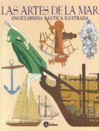 las artes de la mar: enciclopedia nautica ilustrada-9788486115425