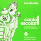 canto escolar, 1 material pedagogico para la formacion musical en egb basado-luis elizalde ochoa-9788486425425