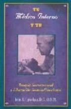 tu medico interno y tu: terapia sacro craneal y liberacion somato  emocional john e. upledger 9788488769725