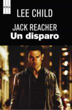 un disparo (serie jack reacher 9)-lee child-9788490060025
