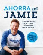 ahorra con jamie-jamie oliver-9788490560525