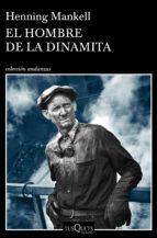 el hombre de la dinamita-henning mankell-9788490665725
