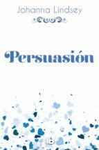 persuasion (saga de los malory 11) johanna lindsey 9788490704325