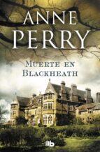 muerte en blackheath (inspector thomas pitt 29)-anne perry-9788490706725