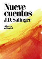nueve cuentos j.d. salinger 9788491049425