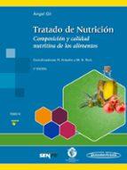 tratado de nutricion (t. 3): composicion y calidad nutritiva de los alimentos (3ª ed.)-9788491101925