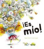 ¡es mio!-swan meralli-carole crouzet-9788491452225