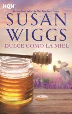 dulce como la miel (ebook)-susan wiggs-9788491700425
