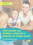 intervención con familias y atención a menores en riesgo social-paz díaz-peñalver arias-9788491710325