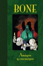 bone edicion de lujo 03: amigos y enemigos-jeff smith-9788492769025