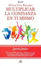 multiplicar la confianza en ti mismo-jarrett junior-9788492892525