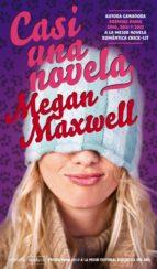 casi una novela megan maxwell 9788492929825