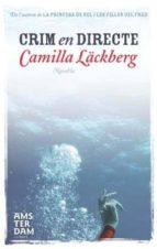 crim en directe-camilla lackberg-9788492941025