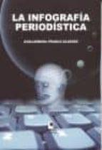 la infografia periodistica-guillermina franco alvarez-9788493458225