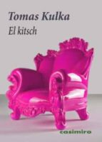 el kitsch tomas kulka 9788493864125