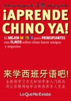 ¡aprende chino ya! (ebook)-ainhoa segura-wang xin-9788494179525