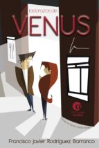 los brazos de venus (ebook)-francisco j. rodriguez barranco-9788494663925