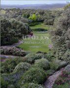 altarejos: un jardin en la dehesa-carlos march-9788495241825