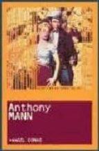 lo esencia del anthony mann-angel comas-9788495602725