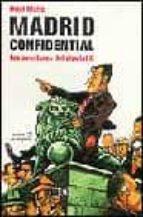 madrid confidential: aventures del diputat k-oriol mallo-9788495616425