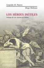 los heroes inutiles leopoldo maria panero diego medrano 9788495881625