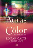 auras: un ensayo sobre el significado de los colores / el color: y las lecturas de edgar cayce-edgar cayce-roger lewis-9788496111325