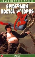100% marvel spiderman; dr. octopus: año uno zeb wells 9788496389625