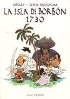 la isla de borbon 1730-lewis trondheim-9788496427525