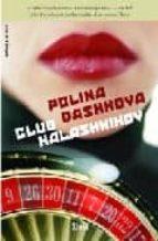 club kalashnikov-polina dashkova-9788496626225