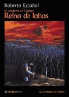 el caballero de carehen: reino de lobos-roberto español-9788496715325