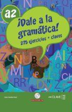 dale a la gramatica a2 + cd 9788496942325