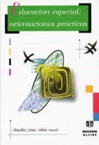 educacion especial: orientaciones practicas-9788497002325