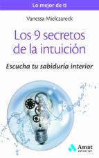 los 9 secretos de la intuicion: escucha tu sabiduria interior vanesa mielczareck 9788497358125