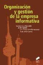 organizacion y gestion de la empresa informativa guadalupe aguado javier galan 9788497566025