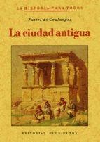 la ciudad antigua (ed. facsimil) fustel de coulanges 9788497613125