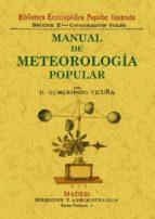 manual de meteorologia popular (ed. facsimil) gumersindo vicuña 9788497616225