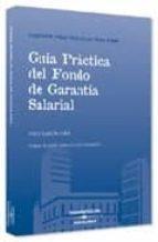 El libro de Guia practica del fondo de garantia salarial (guias practicas par a pymes) autor JORDI GARCIA VIÑA DOC!