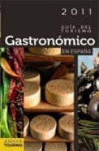 guia del turismo gastronomico en españa 2011-9788497769525
