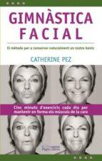 gimnastica facial-catherine pez-9788497796125