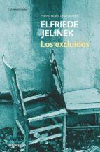 los excluidos-elfriede jelinek-9788497938525