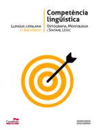 llengua catalana 1 batxillerat. competència lingüística-9788498047325