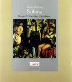 (pe) jose gutierrez solana-raquel gonzalez escribano-9788498440225