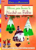 adornos para decorar la navidad con fieltro-martha steinmeyer-9788498742725