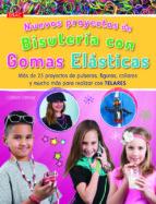nuevos proyectos bisuteria gomas elasticas-colleen dorsey-9788498744125